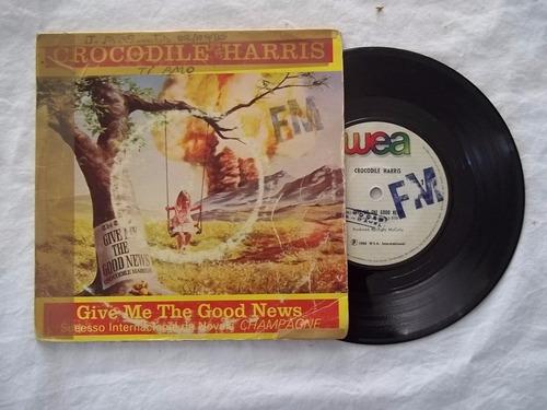 Vinil Compacto Ep - Crocodile Harris - Give Me The Good News Original
