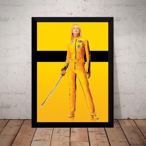 Quadro Decorativo Filme Kill Bill Poster Moldurado Original