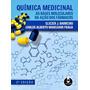 Quimica Medicinal As Bases Moleculares Da Acao Dos Farmaco