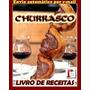 Churrasco Livro De Receitas Ebook Pdf Envio Por E mail