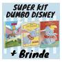 Kit 3 Livros Dumbo Disney 1 Luxo Atividades Ultimos
