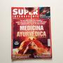 Revista Super Interessante Medicina Ayurvédica