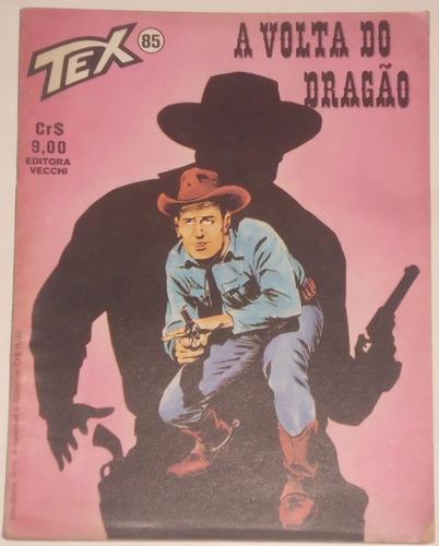 Hq Tex Nº 85 - A Volta Do Dragão -  Ed. Vecchi - 1978 Original