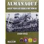Almanaque Segunda Guerra Mundial 1939/1945