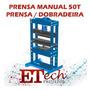 Prensa Hidráulica Multifunção Dobradeira 10 50t Projeto