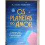 Livro Os Planetas Do Amor M J Abadie Claudia Bader