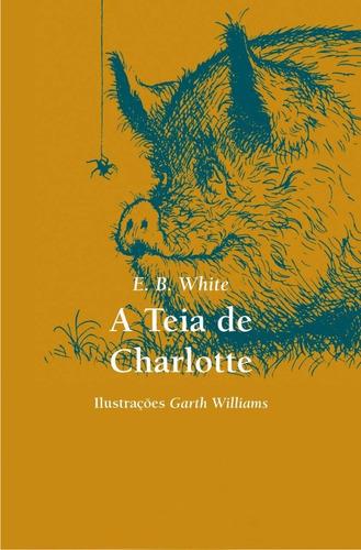 Livro: A Teia De Charlotte - E. B. White Original