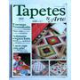 Revista Tapetes & Arte N°6 Passadeira/acabamentos Especiais