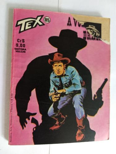 Tex N° 85 A Volta Do Dragão  1° Edição  Aproveite ! Original