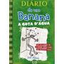 Diário De Um Banana A Gota D'água Vol. 3