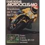 Duas Rodas N°28 Yamaha Rs 125 Monark Bmx 5° Bol D'or