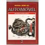 Livro Manual Globo Do Automóvel Mecanica De Nível Básico1988
