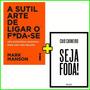A Sutil Arte De Ligar O Foda se Seja Foda Kit Livros