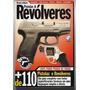 Pistolas E Revólveres Armas Fulminantes Ed 2 Revista