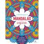 Livro Para Colorir Mandalas Para Inspirar 48 Páginas