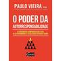 O Poder Da Autorresponsabilidade Paulo Vieira (audiobook)