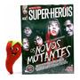 Revista Mundo Dos Super heróis Os Novos Mutantes N° 119