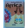 Livro uma Breve História Da África:sistema De Ensino