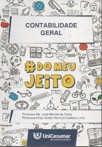 Contabilidade Geral ( # Do Meu Jeito) Prof Me. José Mano Original