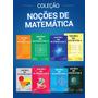 Coleção Noções De Matemática Aref