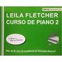 Leila Fletcher Curso De Piano Vol. 2 Infantil Com Nota