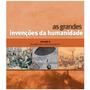 As Grandes Invenções Da Humanidade Vol. 2 Da Máquina A Vap