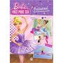 Barbie: Você Pode Ser Bailarina/ciranda Cu Entrega Garantida