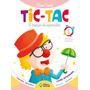 Tic Tac Integrado Educação Infantil Volume 1