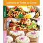 Box Culinaria De Todas As Cores 200 Receitas Incrementadas