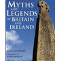 Livro Myths And Legends Of Britain And Ireland