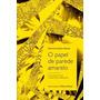O Papel De Parede Amarelo Charlotte Perkins Gilman
