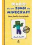 Livro Diário De Um Zumbi Do Minecraft Uma Família