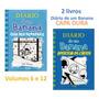 2 Livros Da Coleção: Diário De Um Banana