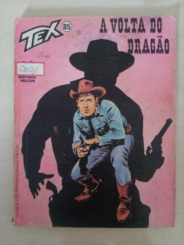 Gibi Tex 85 - A Volta Do Dragão - Editora Vecchi Original