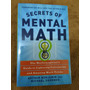 Secrets Of Mental Math By Arthur Benjamin & Michael Shermier