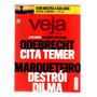 Revista Veja Exclusiva Delações Explosivas Nº 32 /2016