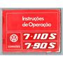 Manual Do Proprietario Caminhao Vw 7 110 S / 7 90 S 1988