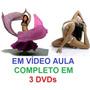 Aulas De Dança Do Ventre Yoga Curso Em 3 Dvds S0a