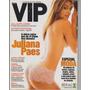Juliana Paes Na Revista Vip N° 310205 Jfsc