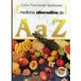 Livro Medicina Alternativa De A A Z Carlos N. Spethmann