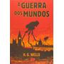 A Guerra Dos Mundos H. G. Wells. (capa Dura)