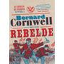 Rebelde (vol. 1 As Crônicas De Starbuck)
