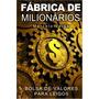 Livro Fabrica De Milionários Bolsa De Valores Para Leigos