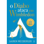 O Diabo Ataca Em Wimbledon Lauren Weisberger