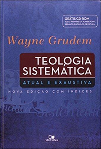 Teologia Sistemática + Cd Room  Wayne Grudem  Original
