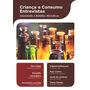 Juventude E Bebidas Alcoólicas Criança E Consumo