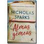 Livro Almas Gêmeas Nicholas Sparks