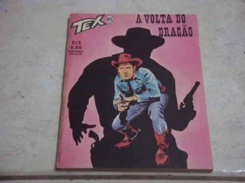 Tex Nº 85 - Vecchi - Março/1978 - A Volta Do Dragão Original