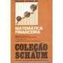 Matemática Financeira / Coleção Schaum, Livro
