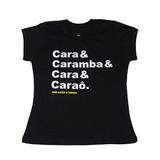Camisa Cara Caramba- preta - baby look
